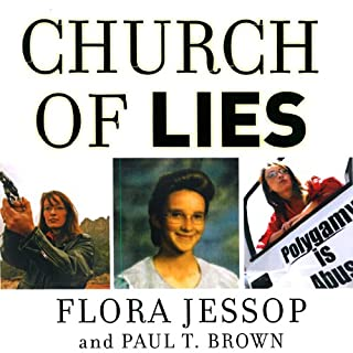 Church of Lies                   By:                                                                                                                                 Paul T. Brown,                                                                                        Flora Jessop                               Narrated by:                                                                                                                                 Eve Bianco                      Length: 10 hrs and 36 mins     385 ratings     Overall 4.5