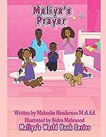 Maliya's Prayer (Maliya's World Book Series)