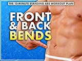 Standing Ab Workout: Front & Back Bends
