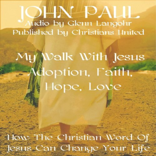 Adoption, Faith, Hope, Love audiobook cover art