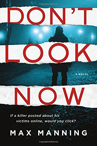 Image of Don't Look Now: A Novel