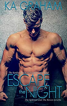 Escape the Night: The Sparrow and The Raven novella by [KA Graham]