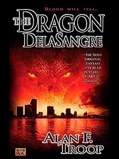 The Dragon Delasangre (Dragon de la Sangre Book 1)
