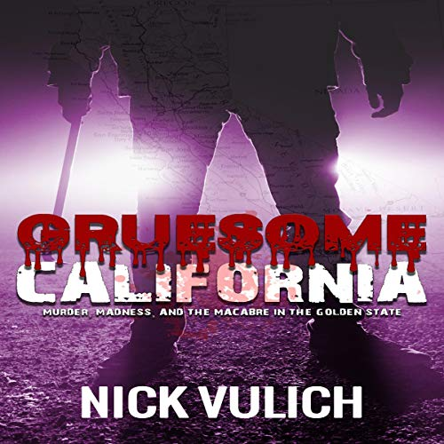 Gruesome California audiobook cover art