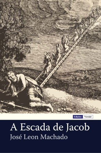 A Escada de Jacob: Relatos de Ovnilogia Caseira (Portuguese Edition) eBook: Machado, José Leon: Amazon.es: Tienda Kindle