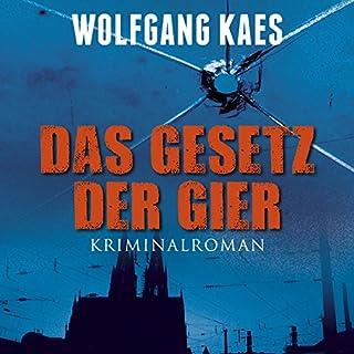 Das Gesetz der Gier                   Autor:                                                                                                                                 Wolfgang Kaes                               Sprecher:                                                                                                                                 Bert Stevens                      Spieldauer: 10 Std. und 17 Min.     25 Bewertungen     Gesamt 4,3