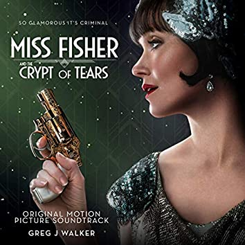 Miss Fisher & the Crypt of Tears (Original Motion Picture Soundtrack)