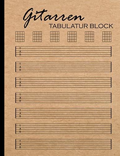 Gitarren Tabulatur Block: Leeres Gitarrentabulaturbuch Für Musikkomposition Und Songwriting