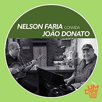 Nelson Faria Convida João Donato. Um Café Lá Em Casa