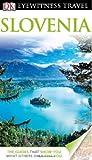 DK Eyewitness Travel Guide: Slovenia