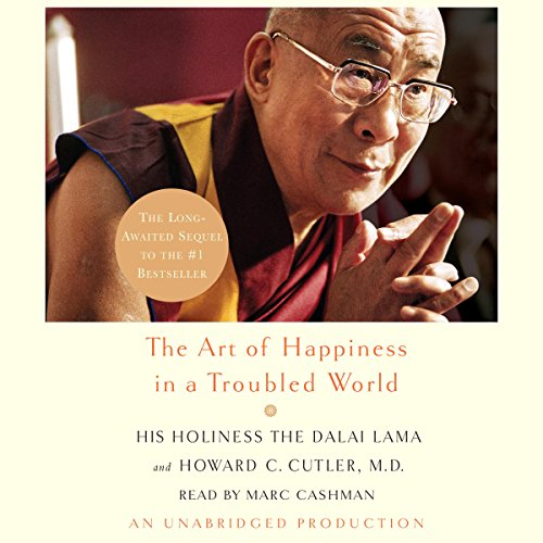 The Art of Happiness in a Troubled World audiobook cover art