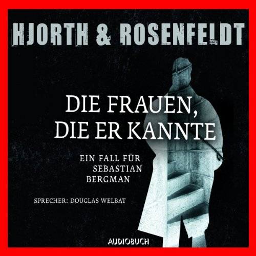 Die Frauen, die er kannte     Sebastian Bergman 2              By:                                                                                                                                 Michael Hjorth,                                                                                        Hans Rosenfeldt                               Narrated by:                                                                                                                                 Douglas Welbat                      Length: 7 hrs and 21 mins     Not rated yet     Overall 0.0