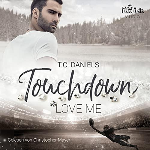 Touchdown - Love me Titelbild
