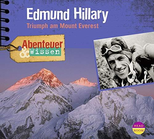 Abenteuer & Wissen: Edmund Hillary. Triumph am Mount Everest