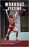 Workout Systems I: Strength: 15 Proven Weight Training Protocols To Develop Physical Superiority (English Edition)
