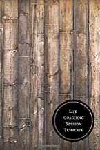 Life Coaching Session Template: Coaching Log