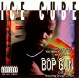 Bop Gun (One Nation)/You Know We Do It Remix/Down For Whatever by Ice Cube (1994-07-12)
