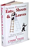 Eats,Shoots & Leaves - The Zero Tolerance Approach to Punctuation (non-fiction)