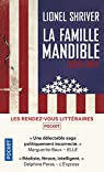 Les Mandible : Une famille, 2029-2047 par Shriver