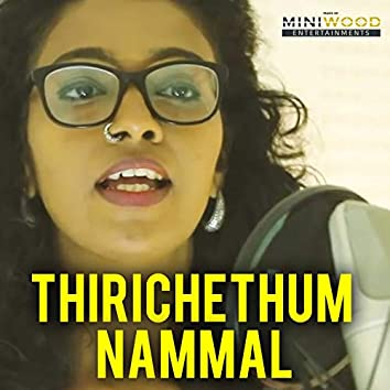 Thirichethum Nammal
