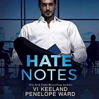 Hate Notes                   Written by:                                                                                                                                 Vi Keeland,                                                                                        Penelope Ward                               Narrated by:                                                                                                                                 Sebastian York,                                                                                        Lynn Barrington                      Length: 8 hrs and 17 mins     63 ratings     Overall 4.4
