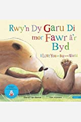 Rwy'n dy Garu Di Mor Fawr 'r Byd / I Love You as Big as the World Paperback