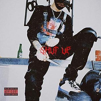 Shut Up (Intro)