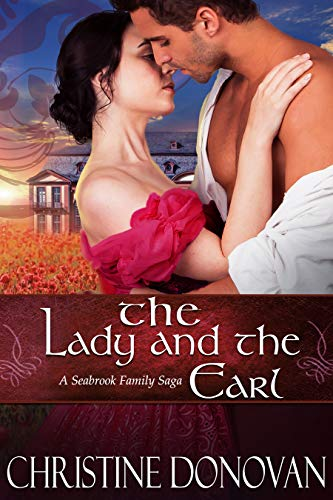 Book: The Lady and the Earl (Seabrook Family Saga) by Christine Donovan