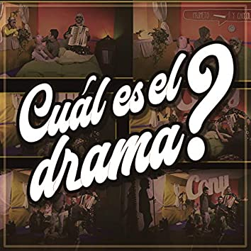 Cuál es el drama?