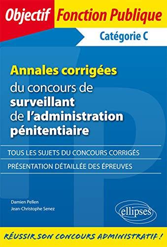 Annales Corrigees Du Concours De Surveillant De Ladminstration Penitentiaire Categorie C