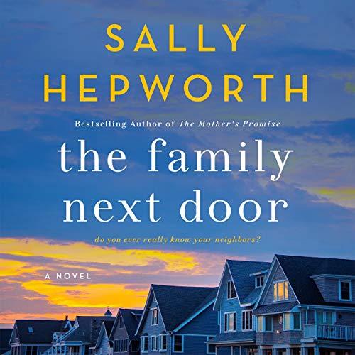 The Family Next Door Audiobook By Sally Hepworth cover art