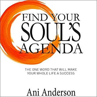 Find Your Soul's Agenda audiobook cover art