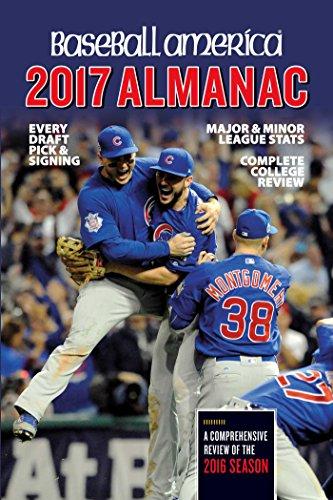 Baseball America 2017 Almanac: Comprehensive Review of the 2016 Season (Volume 1) (Baseball America Almanac)