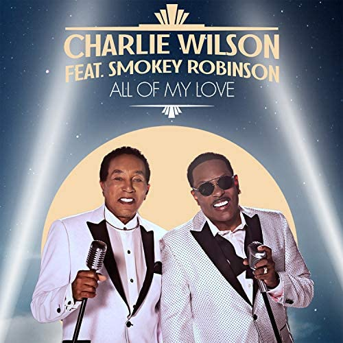 Charlie Wilson feat. Smokey Robinson