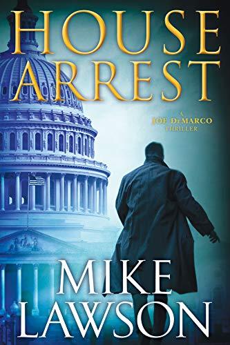 House Arrest (The Joe DeMarco Thrillers Book 13)