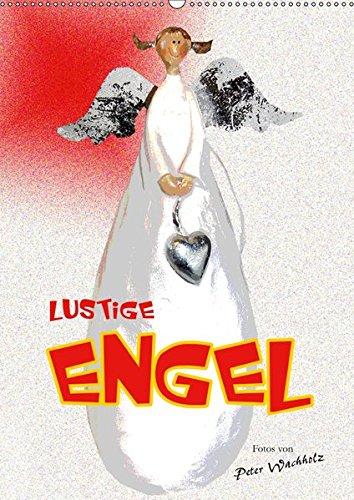 Lustige ENGEL (Wandkalender 2019 DIN A2 hoch): Außergewöhnliche, lustige Engelfiguren in einer begeisternden Fotoserie. (Monatskalender, 14 Seiten ) (CALVENDO Kunst)