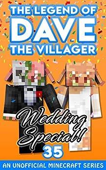 Dave the Villager 35: An Unofficial Minecraft Book (The Legend of Dave the Villager) by [Dave Villager]