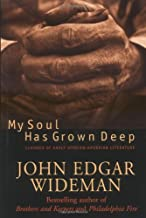 My Soul Has Grown Deep: Classics Of Early African-american Literature