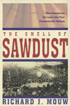 Smell of Sawdust, The