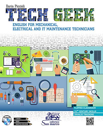 Tech geek. English for mechanical, electrical and IT maintenance technicians. Con CD-Audio