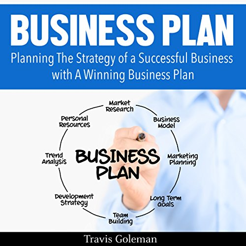 Business Plan: A Guide to Planning the Strategy of a Successful Business with a Winning Business Plan audiobook cover art