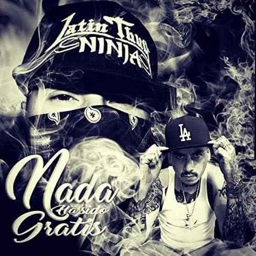 Latin Thug Ninja & Toro Lokote