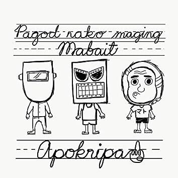 Pagod Na'ko Maging Mabait (Remastered)