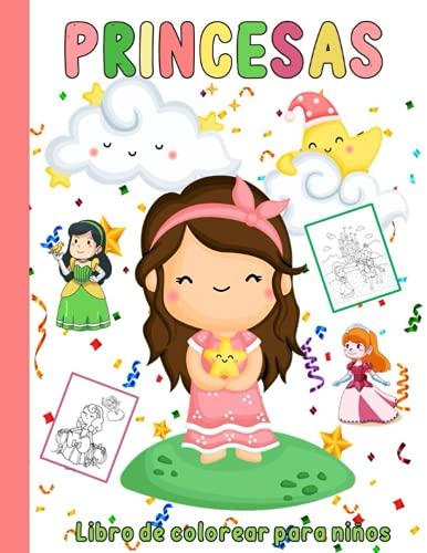 Princesas Libro de Colorear para niños: Cuaderno de Colorear Para Niños de 4 a 8 Años