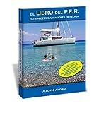 El Libro Del P.E.R. Patrón De Embarcaciones De Recreo...