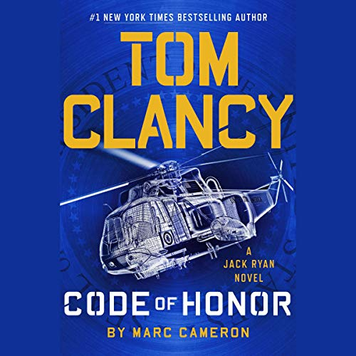 Tom Clancy Code of Honor                   By:                                                                                                                                 Marc Cameron                           Length: 15 hrs     Not rated yet     Overall 0.0