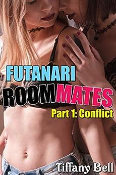 Futanari Roommates: Conflict by [Tiffany Bell]