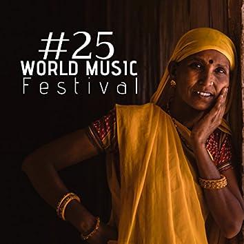 World Music Festival #25: Instrumental Ambient Music, Bangladeshi music, Indian Music