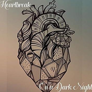 Heartbreak on a Dark Night