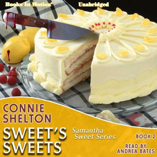 Sweet's Sweets: Samantha Sweet Series, Book 2
